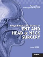 Image-Based Case Studies in ENT and Head and Neck Surgery - Prepageran, Narayanan, Rahmat, Omar.pdf