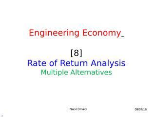 [8] Rate of Return Analysis - Multiple Alternatives.ppt