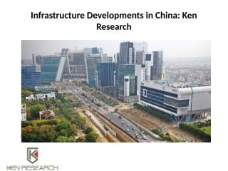 Infrastructure Developments in China.pptx