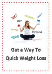 Get a Way To Quick Weight Loss.pdf