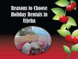 Reasons to Choose Holiday Rentals in Utjeha.pdf