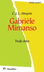 C. J. L. Almqvist - Gabriele III [ prosa ] [1a tryckta utgåva 1842, Senaste tryckta utgåva 1980, 280 s. ].pdf