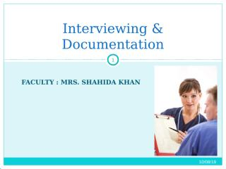 Interviewing -- Documentation.....  3-1.ppt
