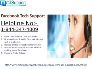 Facebook Tech Support 1-844-347-4009 all you need.pptx